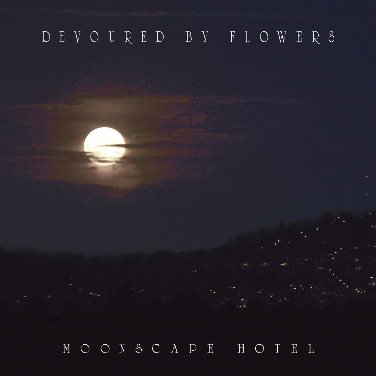Devoured by Flowers - Moonscape Hotel